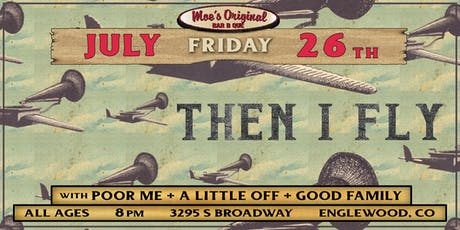 Then I Fly at Moe's Original BBQ Englewood tickets