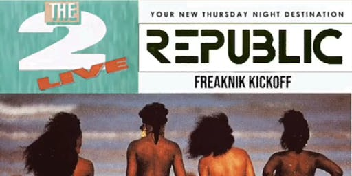FREAKNIK THROWBACK THURSDAY EDITION! ATL's #1 THRUSDAY NIGHT Celebrity Event! REPUBLIC THURSDAYS! All new upscale Lounge located next to Compund Nightclub!RSVP NOW (SWIRL)
