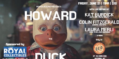 Movies R Dumb Presents Howard The Duck tickets