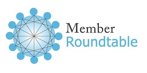 Member Roundtable