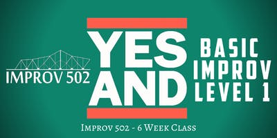 Level One Basic Improv Class (6-Week Intensive)