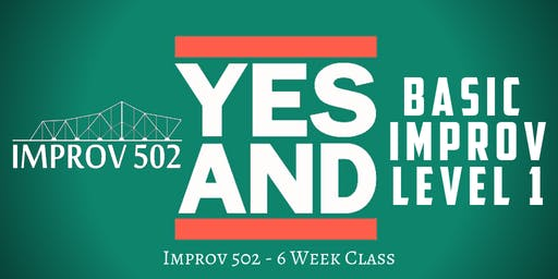 Level One Basic Improv Class (6-Week Intensive)
