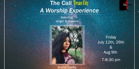 The Call Texas City - A Worship Experience tickets