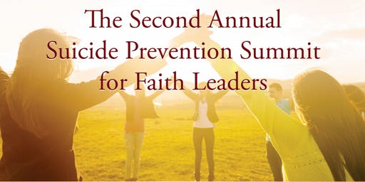 United in Hope: The 2nd Annual Suicide Prevention Summit for Faith Leaders
