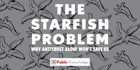 Big Tech and the Starfish Problem: Why Antitrust Alone Won't Save Us tickets