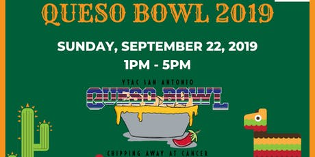 YTAC's 6th Annual Queso Bowl tickets