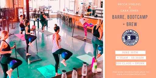 Barre, Bootcamp + Brew