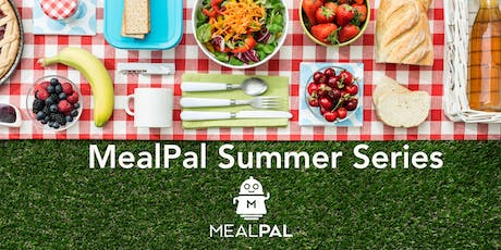 MealPal FREE LUNCH Friday! Summer Pop-Up In The City tickets