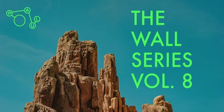 THE WALL SERIES VOL. 8 Tickets