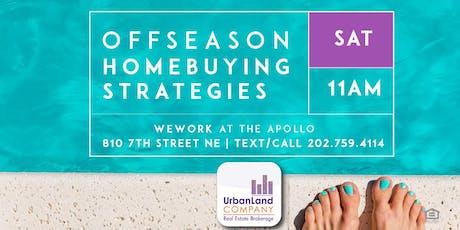 Offseason Homebuying Strategies Workshop - 7/27/2019 tickets