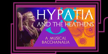 HYPATIA AND THE HEATHENS: A New Musical in Concert tickets