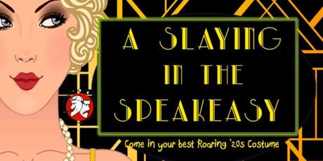 "Murder Mystery ""A Slaying in the Speakeasy"" tickets"
