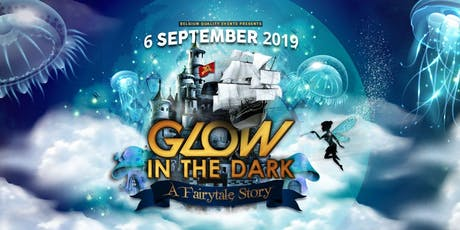 Glow In The Dark: A Fairytale Story tickets