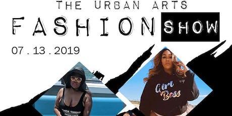 The Urban Arts Fashion Show tickets