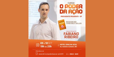 Curso O Poder da Ação - Presidente Prudente - 09 e 10/09/2019