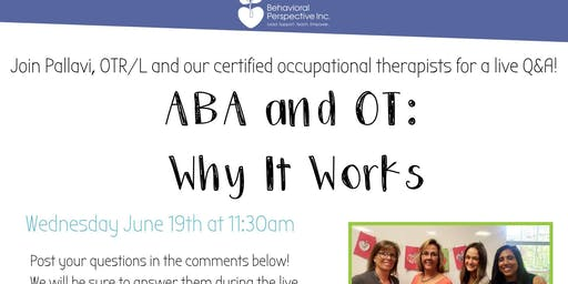 ABA and OT: Why it Works
