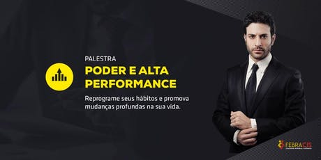 [Vitória] Palestra Gratuita - Poder e Alta Performance   24 DE JUNHO ingressos