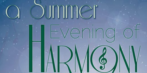 A Summer Evening of Harmony