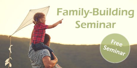 Family Building Seminar tickets