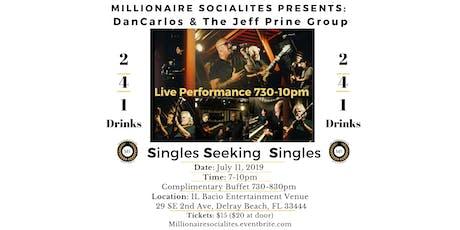Singles Seeking Singles Event! Live Music 2-4-1 Drinks Complimentary Buffet tickets