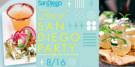 San Diego Magazine's 2019 Best of San Diego Party Presented by Valley View Casino & Hotel tickets
