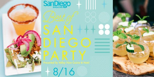San Diego Magazine's 2019 Best of San Diego Party Presented by Valley View Casino & Hotel