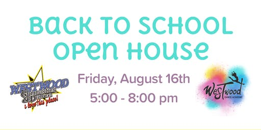 OPEN HOUSE: Back2School Bash!