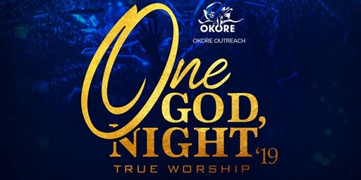 One God, One Night, True Worship 2019