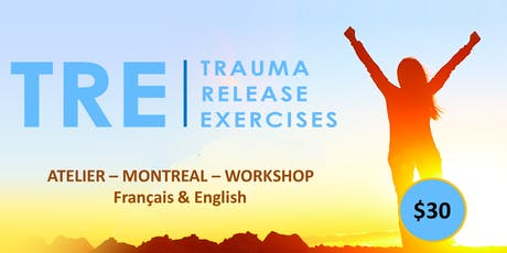 Libérer les traumas du corps - Technique TRE  (Trauma Release Exercices) tickets