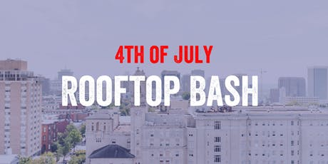 4th of July Rooftop Bash tickets