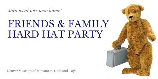 Friends and Family Hard Hat Party!