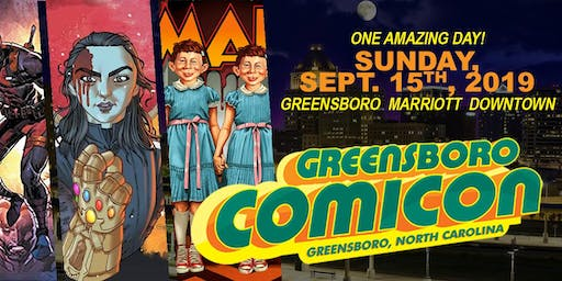 Greensboro Comicon September 15th 2019