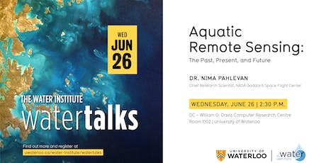 "WaterTalk: ""Aquatic remote sensing: The past, present, and future"" tickets"
