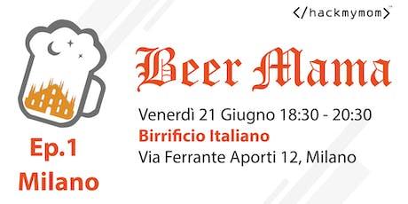 Beer Mama Milano biglietti