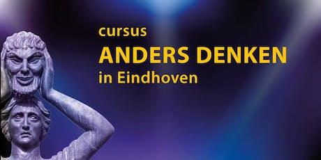 Cursus Anders Denken in Eindhoven (13 bijeenkomsten) tickets