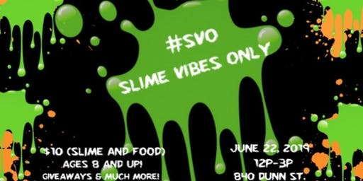 Slime Vibes Only (SVO)