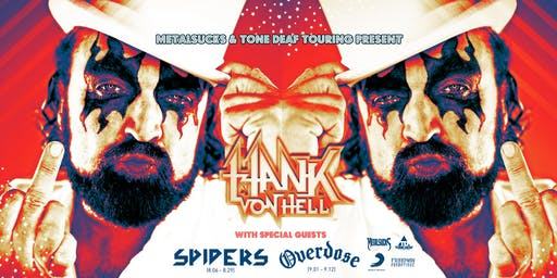 Hank Von Hell with special guests Overdose