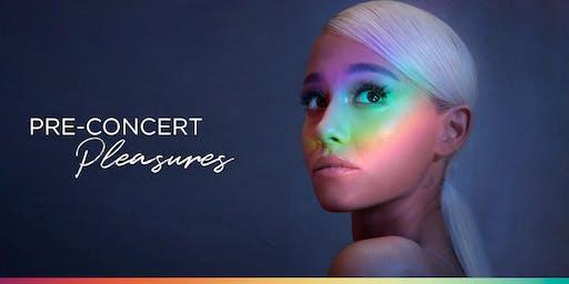 Pre-Concert Pleasures at Blythswood Square - Ariana Grande