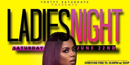 """FREE TICKETS to """"LADIES NIGHT"""" THIS SATURDAY @ CLUB 47 (JUNE 22ND)"""