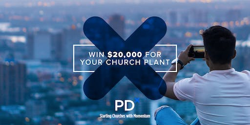 PDx Church Planting Conference                     Jan 21& 22, 2020