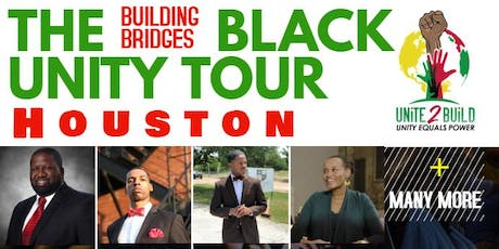 The Building Bridges Black Unity Tour - Houston TX tickets