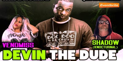 Devin the Dude in  Charlotte, NC  Sat  July 13th @