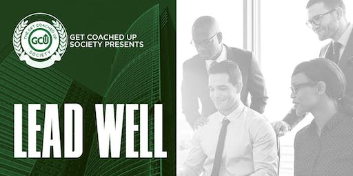 Get Coached Up Society Virtual Session: Lead Well