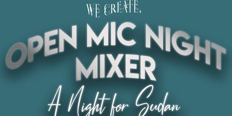 WeCreate Presents Open Mic Night Mixer: A Night for Sudan tickets