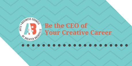 Be the CEO of Your Creative Career tickets