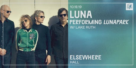 Luna Performing Lunapark @ Elsewhere (Hall) tickets