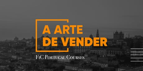 A Arte de Vender | FiC Courses Portugal tickets