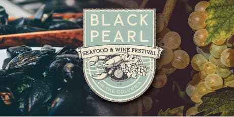 First Annual Black Pearl Seafood and Wine Festival tickets