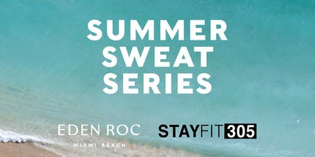 STAY FIT 305 Summer Sweat Series: Bootcamp tickets