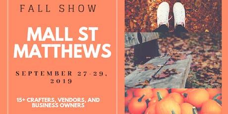 St. Matthews Mall Fall Show tickets